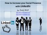 How to Increase your Social Presence with LinkedIn