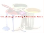 The Advantages of Hiring a Professional Painter
