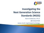 Investigating the  Next Generation Science Standards (NGSS)