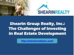 Shearin Group Realty, Inc.: The Challenges of Investing in R