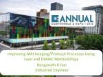 Improving MRI  Imaging/Protocol  Processes  Using  Lean and DMAIC  Methodology