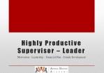 Highly Productive Supervisor – Leader
