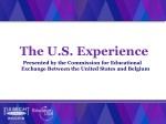 The U.S. Experience