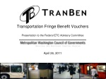 Transportation Fringe Benefit Vouchers Presentation to the Federal ETC Advisory Committee