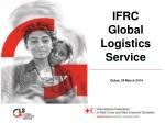 IFRC Global Logistics Service