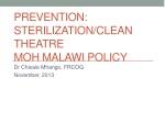 Prevention: Sterilization/Clean Theatre MOH Malawi policy