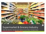 Supermarket & Grocery Industry