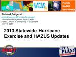 Richard Butgereit richard.butgereit@em.myflorida.com Information Management Section Head Florida Division of Emergency M