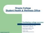 Shasta College  Student  Health & Wellness  Office