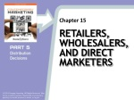 Retailers, Wholesalers, and Direct Marketers