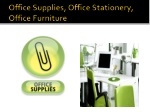 Office Supplies, Office Stationery, Office Furniture