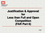 Justification & Approval  for  Less than Full and Open Competition  (FAR Part 6)