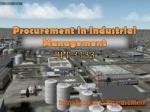Procurement in Industrial Management BPT 3133