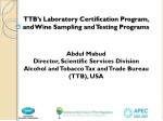 TTB's Laboratory Certification Program, and Wine Sampling and Testing Programs