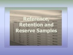 Reference, Retention and Reserve Samples