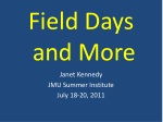 Field Days and More