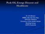 Peak Oil, Energy Descent and Healthcare