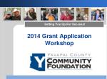 2014 Grant Application Workshop