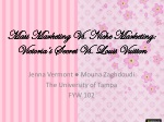 Mass Marketing Vs. Niche Marketing: Victoria's Secret Vs. Louis Vuitton