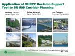 Application of SHRP2 Decision Support Tool to SR 509 Corridor Planning
