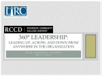 360° Leadership:      Leading UP, Across, and Down from anywhere in the Organization