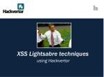 XSS  Lightsabre  techniques