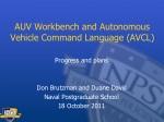 AUV Workbench and Autonomous Vehicle Command Language (AVCL)