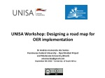 UNISA Workshop: Designing a road map for OER implementation