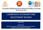 presented by CHEA VUTHY Deputy Secretary General of the Cambodian Investment Board Council for the Development of Cambo