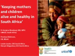 'Keeping mothers a nd children  a live and healthy in South Africa' Dr Sanjana Bhardwaj , MD, MPH