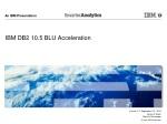 IBM DB2 10.5 BLU Acceleration