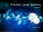 Practice: Large Systems Chapter 7