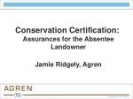 Conservation Certification: Assurances for the Absentee Landowner Jamie Ridgely, Agren