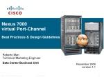 Nexus 7000 virtual Port-Channel Best Practices & Design Guidelines