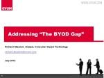 """Addressing """"The BYOD Gap"""""""