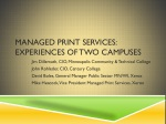 Managed print services: Experiences of Two campuses