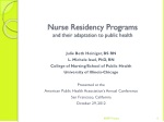 Nurse Residency Programs and  their adaptation to public health