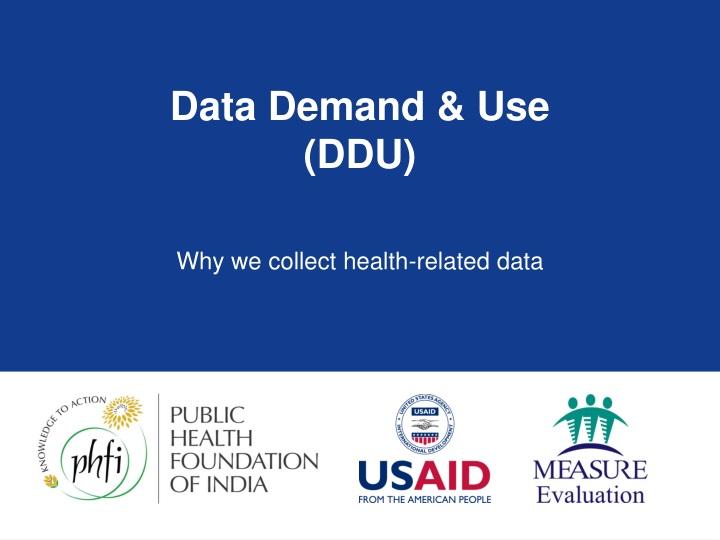 data demand use ddu n.
