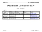 Direction and Use Cases for HEW