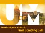 Travel & Expense Initiative…