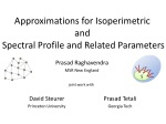 Approximations for Isoperimetric  and  Spectral Profile and Related Parameters