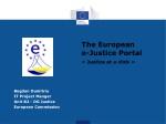 The European e-Justice Portal «Justice at a click»