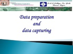 Data preparation  and  data capturing
