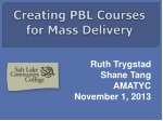 Creating PBL Courses for Mass Delivery