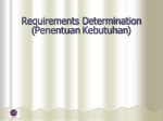Requirements Determination ( Penentuan Kebutuhan )