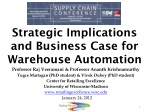 Strategic Implications and Business Case for Warehouse Automation