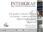The graphic industry in times of change – make print and digital media coexist March 2014