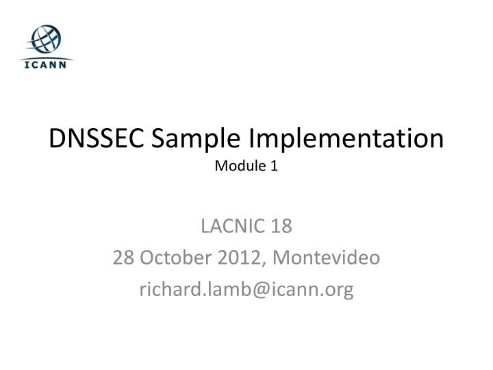 PPT - DNSSEC Sample Implementation Module 1 PowerPoint Presentation