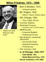 Milton Friedman, 1912 – 2006