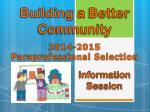 Building  a  Better Community 2014-2015 Paraprofessional Selection